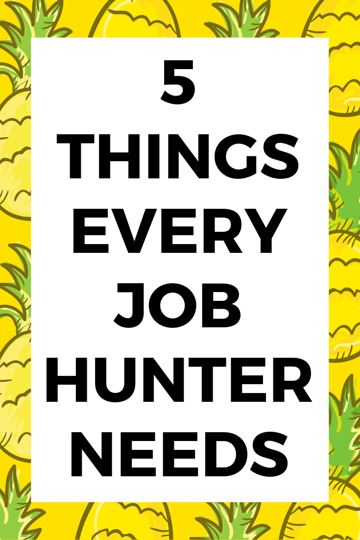Image saying 5 things every job hunter needs
